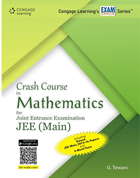 Crash Course in Mathematics for Joint Entrance Examination JEE (Main) Book by G. Tewani
