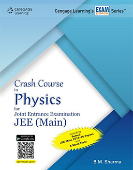 Crash Course in Physics for Joint Entrance Examination JEE (Main) Book by BM Sharma