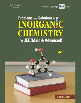 Problems & Solutions in Inorganic Chemistry for JEE (Mains & Advanced) Book by Vishal Joshi