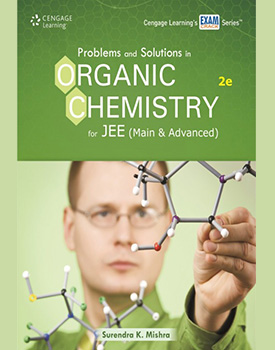 Problems & Solutions in Organic Chemistry for JEE (Mains & Advanced) Book by Surendra K. Mishra