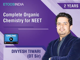 Complete Organic Chemistry for NEET by DT Sir (VOD) 2 Years
