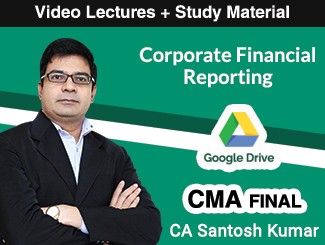 CMA Final Corporate Financial Reporting Video Lectures by CA Santosh Kumar (Download)