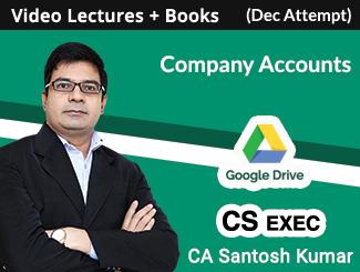CS Executive Company Accounts Video Lectures By CA Santosh Kumar Dec Attempt (Download + Books)