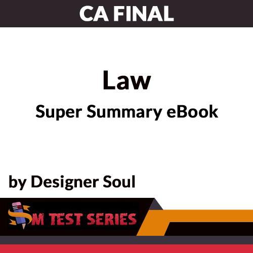 CA Final Law Super Summary eBook by Designer Soul