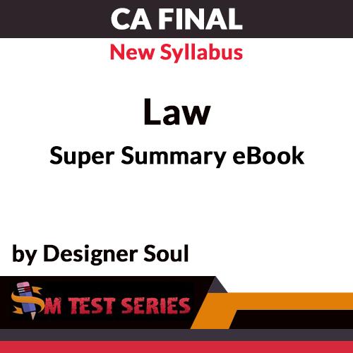 CA Final New Syllabus Law Super Summary eBook by Designer Soul