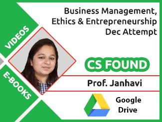 CS Foundation Business Management, Ethics and Entrepreneurship Video Lectures by Prof. Janhavi Dec Attempt (Download + E-Books)