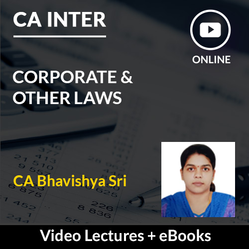 CA Inter Corporate & Other Laws Video Lectures by CA Bhavishya Sri (Online)