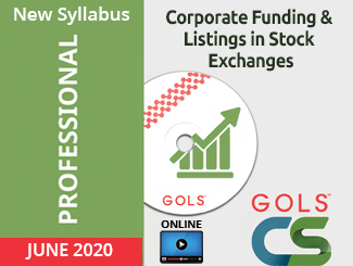 CS Professional New Syllabus Corporate Funding & Listings in Stock Exchanges Video Lectures (Online, June 2020)