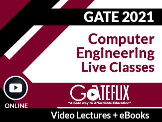 GATE 2021 Computer Engineering Live Classes Video Lectures (Online)