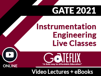 GATE 2021 Instrumentation Engineering Live Classes Video Lectures (Online)