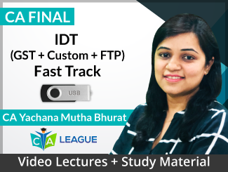 CA Final IDT (GST + Custom + FTP) Fast Track Video Lectures by Yachana Mutha Bhurat (USB)