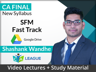 CA Final New Syllabus SFM Fast Track Video Lectures by Shashank Wandhe (Download)