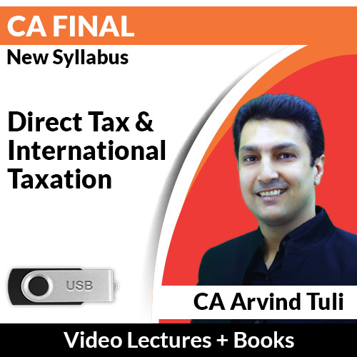 CA Final New Syllabus Direct Tax & International Taxation Video Lectures by CA Arvind Tuli (USB)