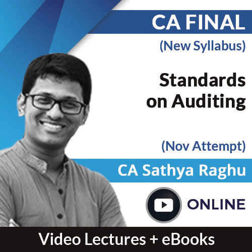 CA Final New Syllabus Standards on Auditing Video Lectures by CA Sathya Raghu Nov Attempt (Online)