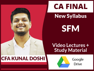 CA Final New Syllabus SFM Video Lectures by CFA Kunal Doshi (Download)
