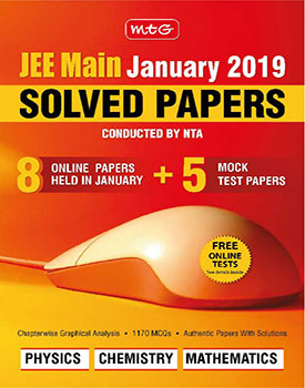 JEE Main January 2019 Solved Papers by MTG Learning