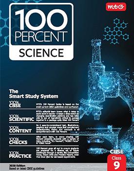 MTG 100 Percent Science Book for CBSE Class 9