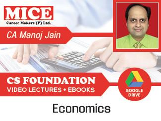 CS Foundation Economics Video Lectures by CA Manoj Kumar Jain (Download)