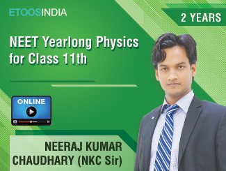 NEET Yearlong Physics for Class 11th by NKC Sir (VOD) 2 Years