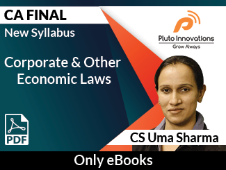 CA Final New Syllabus Corporate & Other Economic Laws E-Book by CS Uma Sharma