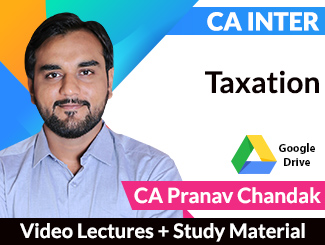 CA Inter Taxation Video Lectures by CA Pranav Chandak (Download)