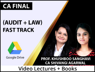 CA Final (Audit + Law) Combo Fast Track Video Lectures by Prof Khushboo Sanghavi, CA Shivangi Agarwal (Download + Books)
