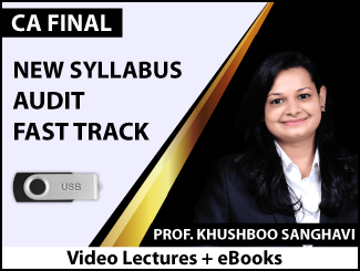 CA Final New Syllabus Audit Fast Track Video Lectures by Prof. Khushboo Sanghavi (USB + eBooks)