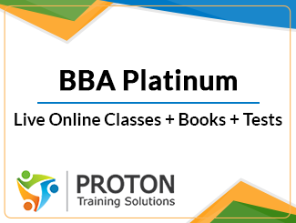 BBA Platinum Live Online Classes by Proton Training Solutions