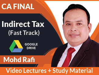 CA Final IDT Fast Track Video Lectures by Mohd Rafi (Download)