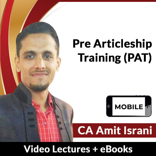 Pre Articleship Training (PAT) Video Lectures by CA Amit Israni (Mobile)