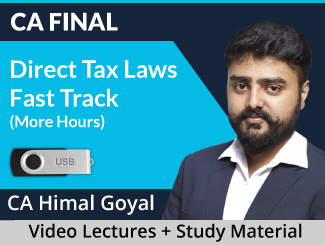 CA Final Direct Tax Laws Fast Track Video Lectures by CA Himal Goyal (USB, More Hours)