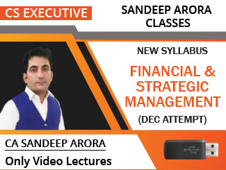 CS Executive New Syllabus Financial & Strategic Management Only Video Lectures by CA Sandeep Arora Dec Attempt (USB)