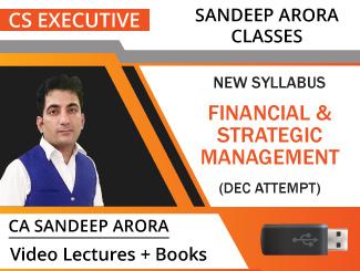 CS Executive New Syllabus Financial & Strategic Management Video Lectures by CA Sandeep Arora Dec Attempt (USB + Books)