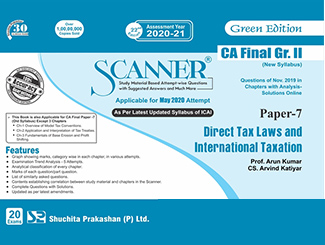 Scanner CA Final (New Syllabus) Group-2 (Paper-7) Direct Tax Laws and International Taxation Green Edition