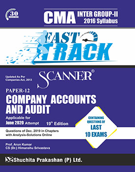 Scanner CMA Inter Group-2 (2016 Syllabus) Paper-12 Company Accounts & Audit Fast Track Edition