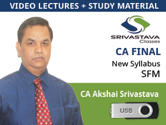 CA Final New Syllabus SFM Video Lectures by CA Akshai Srivastava (USB)