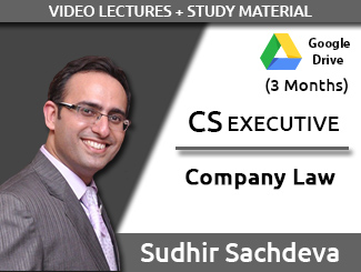 CS EXECUTIVE Company Law Video Lectures by Sudhir Sachdeva (Download, 3 Months)