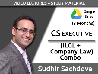CS Executive Combo (ILGL + Company Law) Video Lectures by Sudhir Sachdeva (Download, 3 Months)
