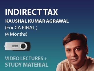 CA Final Indirect Tax Video Lectures by CS Kaushal Agrawal (USB, 4 Months)