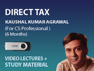 CS Professional Direct Tax Video Lectures by CS Kaushal Agrawal (USB, 6 Months)