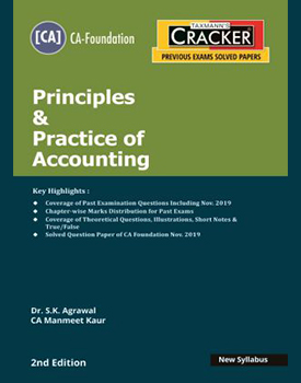 Taxmann Cracker - Principles & Practice of Accounting Book for CA Foundation by CA Manmeet Kaur, Dr SK Agrawal