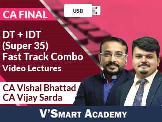 CA Final DT + IDT (Super 35) Fast Track Combo Video Lectures by CA Vishal Bhattad, CA Vijay Sarda (USB)