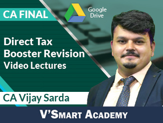 CA Final Direct Tax Booster Revision Video Lectures by CA Vijay Sarda (Download)