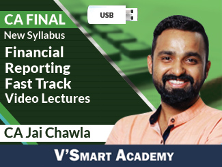 CA Final New Syllabus Financial Reporting Fast Track Video Lectures by CA Jai Chawla (6 Months - USB)