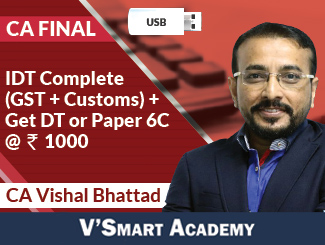 CA Final IDT Regular Video Lectures by CA Vishal Bhattad (USB)