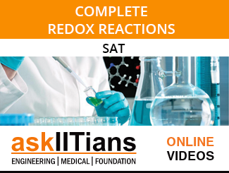 Complete Redox Reactions for SAT Online Video Lectures By AskIITians