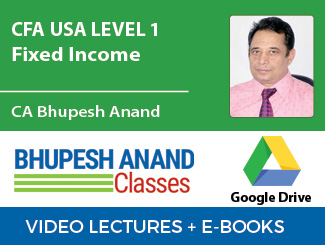 CFA USA Level 1 Fixed Income Video Lectures by CA Bhupesh Anand