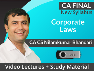CA Final New Syllabus Corporate Laws Video Lectures by CA CS Nilam Bhandari (USB)