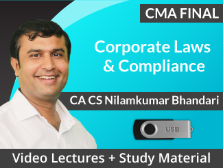 CMA Final Corporate Laws & Compliance Video Lectures by CA CS Nilam Bhandari (USB)
