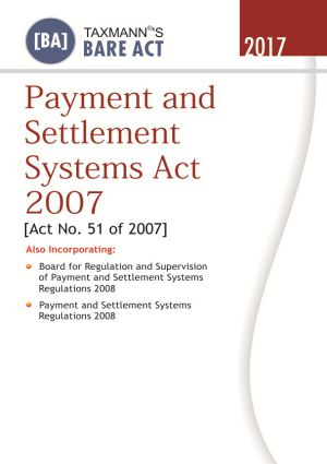Payment and Settlement Systems Act 2007 By Taxmann